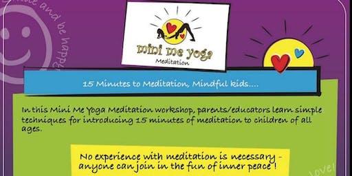 Mini Me Yoga - Meditation Workshop