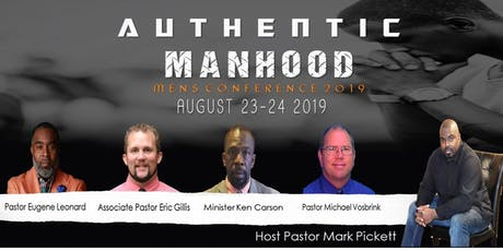 Authentic Manhood Men's Conference tickets