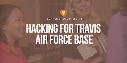 Bunker Brews Bay Area: Hacking for Travis Air Force Base