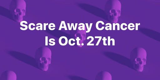 Scare Away Cancer