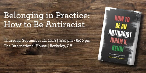 Belonging in Practice: How to Be Antiracist