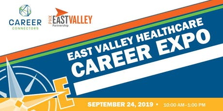 East Valley Healthcare Career Expo - September 24, 2019 tickets