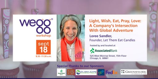 wegg® workshop with Loree Sandler, Founder, Let Them Eat Candles: A Company's Intersection With Global Adventure