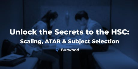 Year 10 & 11 - 'Secrets of the HSC' Seminar - Burwood tickets