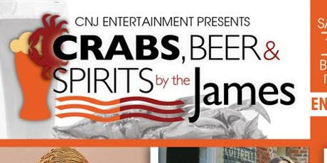 Crabs, Beer & Spirits by the James tickets