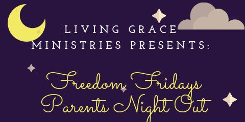 Freedom Friday Parents Night Out
