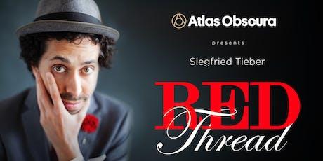 Atlas Obscura Society Los Angeles: Red Thread tickets