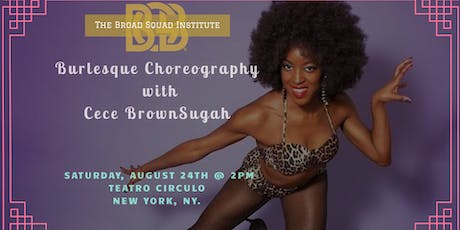 The Broad Squad Institute - Burlesque Choreography tickets
