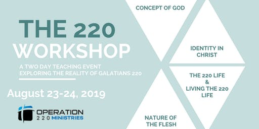 The 220 Workshop: August 23-24, 2019