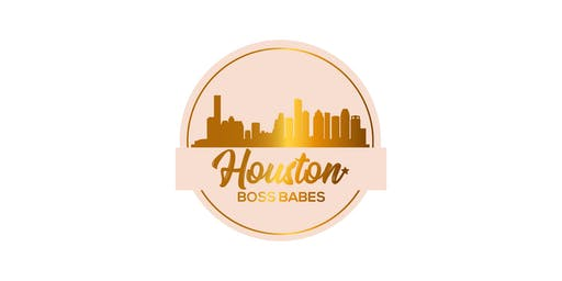 Houston Boss Babes Networking Happy Hour