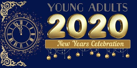 Young Adults New Years 2020 Celebration tickets