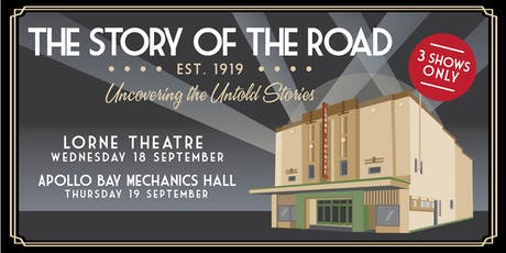 The Story of the Great Ocean Road est.1919 | A screening experience tickets
