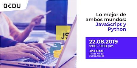 Lo mejor de ambos mundos: JavaScript y Python entradas