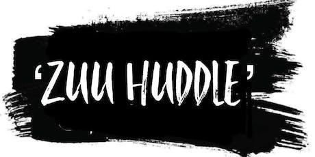 ZUU HUDDLE SESSION 6.0 tickets