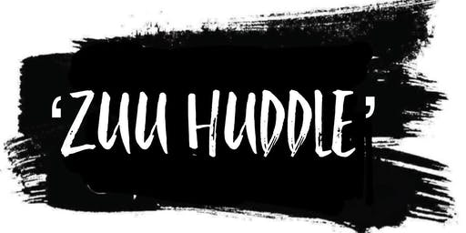 ZUU HUDDLE SESSION 6.0