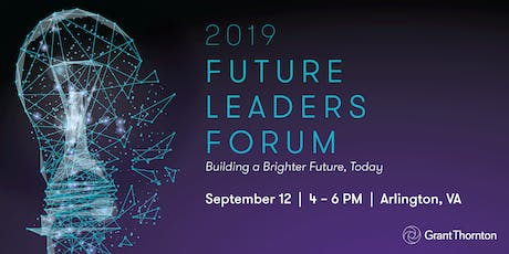 2019 Future Leaders Forum: Building a Brighter Future, Today tickets