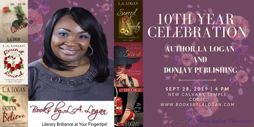 Author L. A. Logan's 10 Year Author-Anniversary Celebration