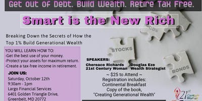 Smart is the new Rich:  Get out of Debt. Build Wealth.  Retire Tax-Free.