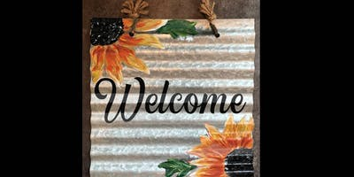 Welcome Sign Corrugated Metal - Paint  and Sip Party Art Class