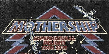 Mothership tickets