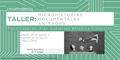 Taller - Microhistorias documentales animadas entradas