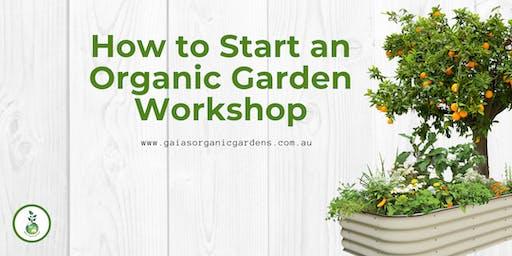 Start an Organic Garden Workshop