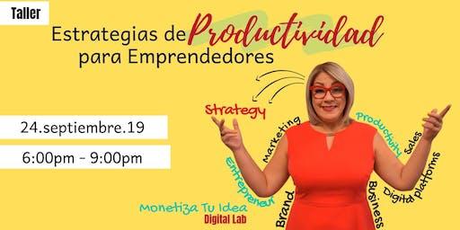 Estrategias de Productividad para Emprendedores