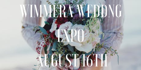 2020 Wimmera Wedding Expo! tickets