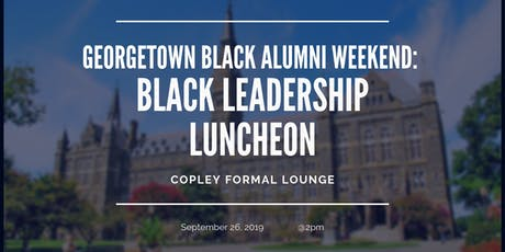 Black Alumni Summit Leadership Luncheon tickets