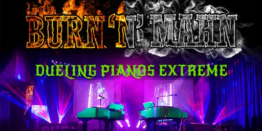 High River Dueling Pianos Extreme- Burn 'N' Mahn All Request Show