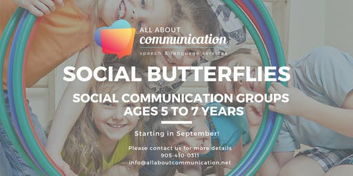 Social Butterflies: Social Communication Group Age 5 to 7