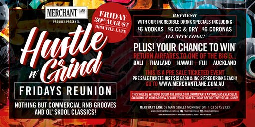 RNB Hustle n Grind Fridays Reunion at Merchant Lane!