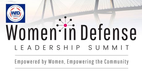 2019 Women in Defense Leadership Summit: Empowered By Women, Empowering the Community tickets