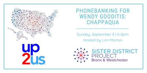 Weekend of Action: Phonebank for Wendy Gooditis (Chappaqua)