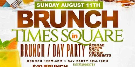 BRUNCH IN TIMES SQUARE #CUTTYPALANCE tickets
