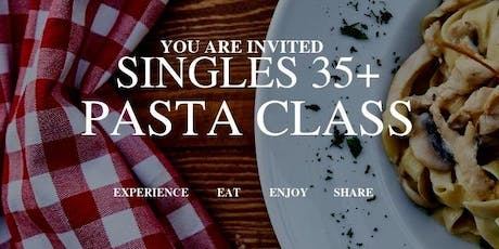 SINGLES Pasta Making Class at Shully's ATS tickets