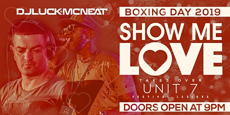 26th DECEMBER 19 BOXING DAY SPECIAL @ UNIT 7 BASILDON FESTIVAL LEISURE PARK tickets
