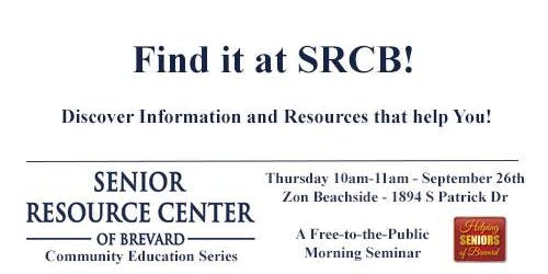 Find it at Senior Resource Center of Brevard!
