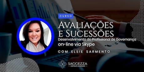 AVALIAÇÕES E SUCESSÕES  - Desenvolvimento do Profissional de Governança - Via Skype ingressos