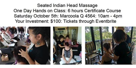 Learn Seated Indian Head Massage Sat Oct 5 Marcoola Qld 4564 tickets