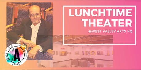 Lunchtime Theater featuring West Valley Symphony Jam Session tickets