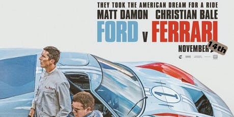 Early screening of FORD VERSUS FERRARI tickets