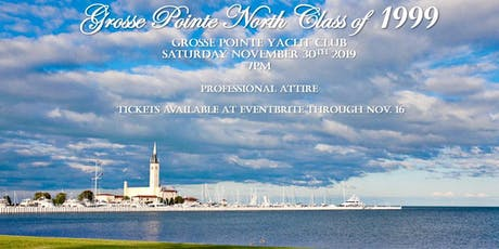 Grosse Pointe  North Class of '99 20 Year Reunion tickets