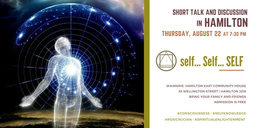 "Short Talk and discussion in Hamilton - ""self ..Self.. SELF"""