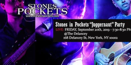 "Stones in Pockets ""Juggernaut"" Show tickets"