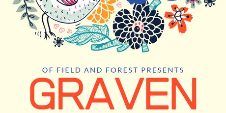 Graven at Of Field And Forest tickets