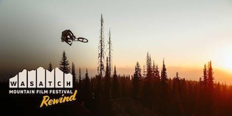 2019 Wasatch Mountain Film—Rewind tickets