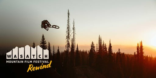 2019 Wasatch Mountain Film—Rewind