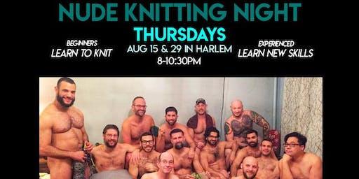 KnittyGrittyNYC - Nude Knitting Night - Labor Day Edition