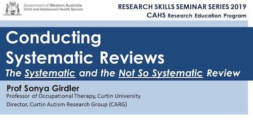 Research Skills Seminar: Conducting Systematic Reviews - 6 September